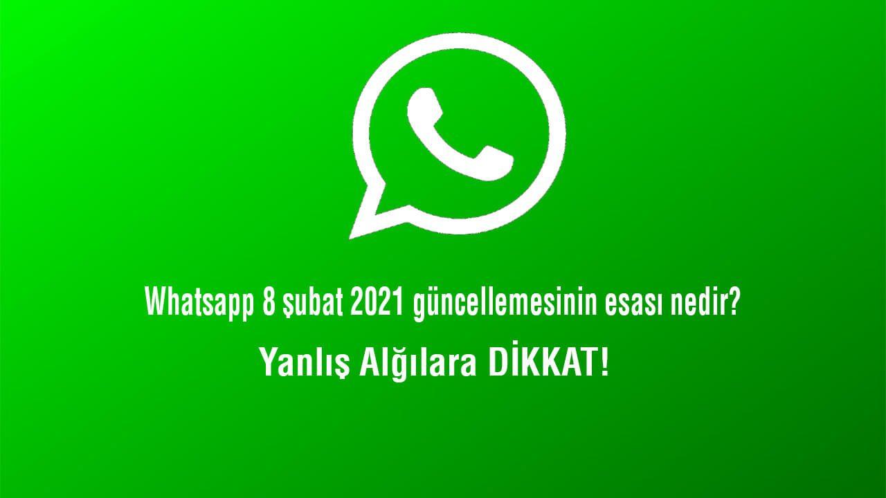 Whatsapp 8 şubat 2021 güncellemesi