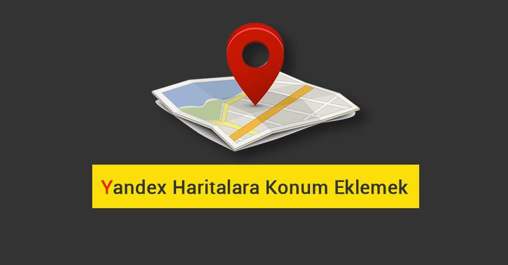 Yandex Haritalara Konum